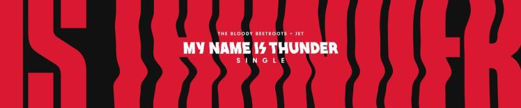 My name is thunder bloody beetroots